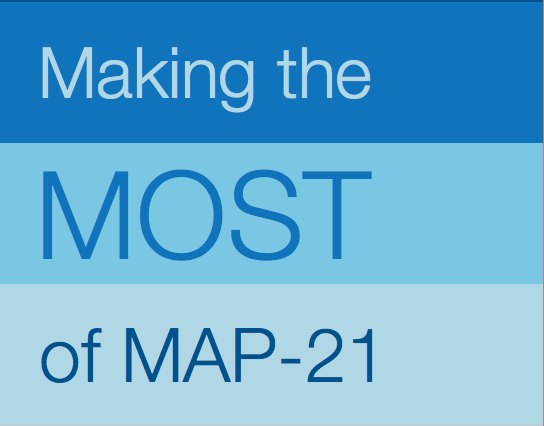 MAP-21 – About the current transportation bill