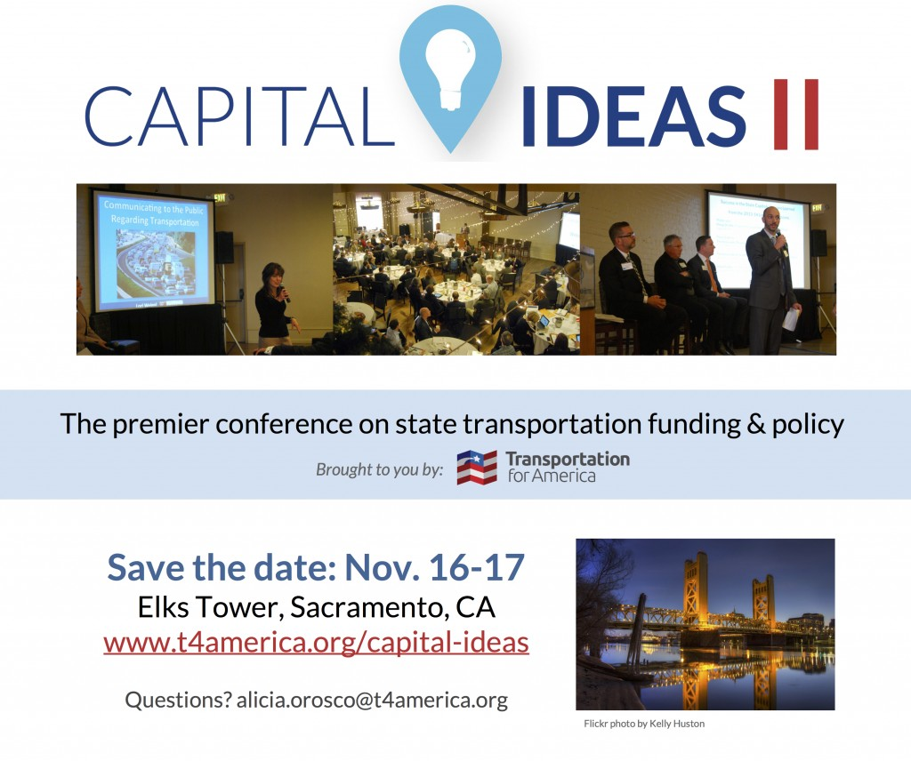 transportation for america – save the date: capital ideas conference