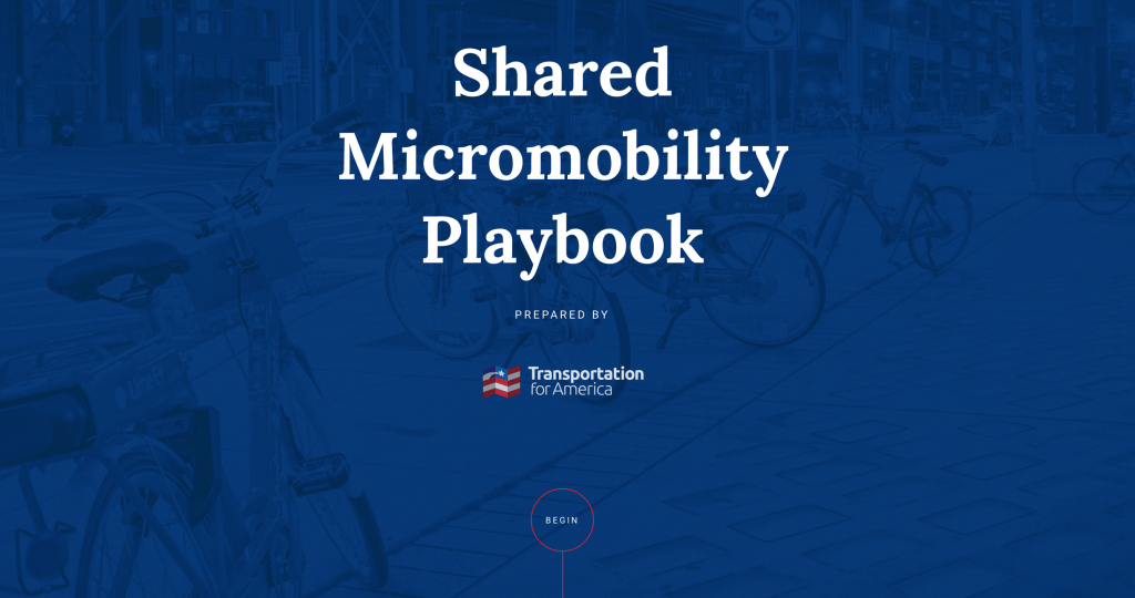 "Transportation For America – T4America's new ""playbook"" provides an"