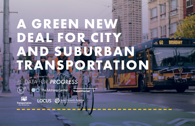 The Green New Deal for Transportation
