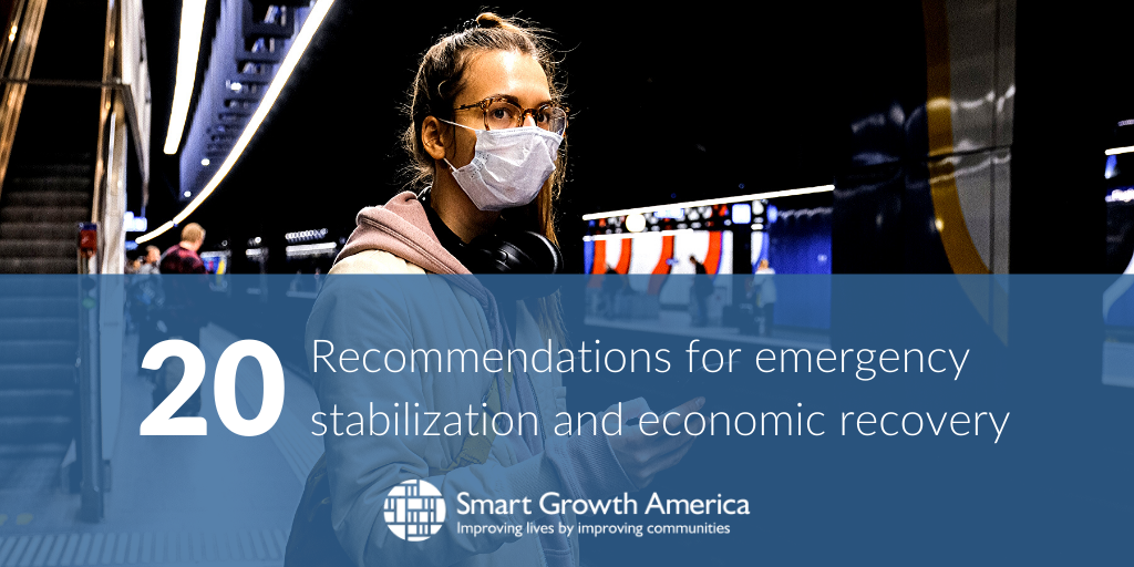 COVID-19 Emergency Stabilization & Economic Recovery Recommendations