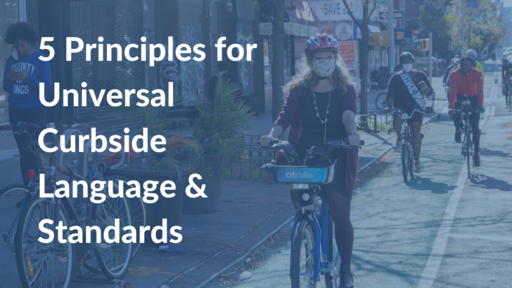 Principles for Universal Curbside Language & Standards